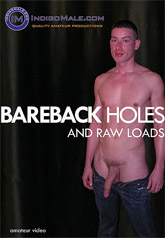 Bareback Holes And Raw Loads 01