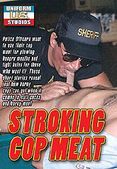 Stroking Cop Meat 01